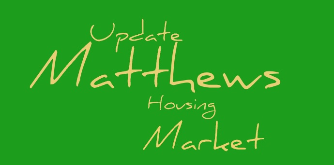 Matthews, NC Housing Market Update/Video: August 2018