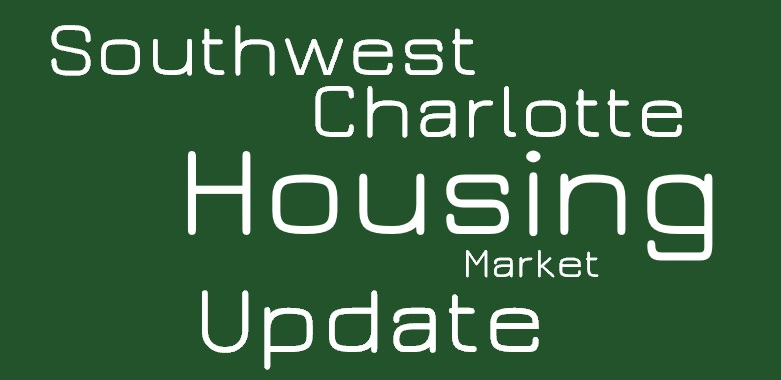 Southwest Charlotte/Steele Creek Housing Market Update & Video: March 2019