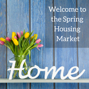 Welcome to the spring housing market