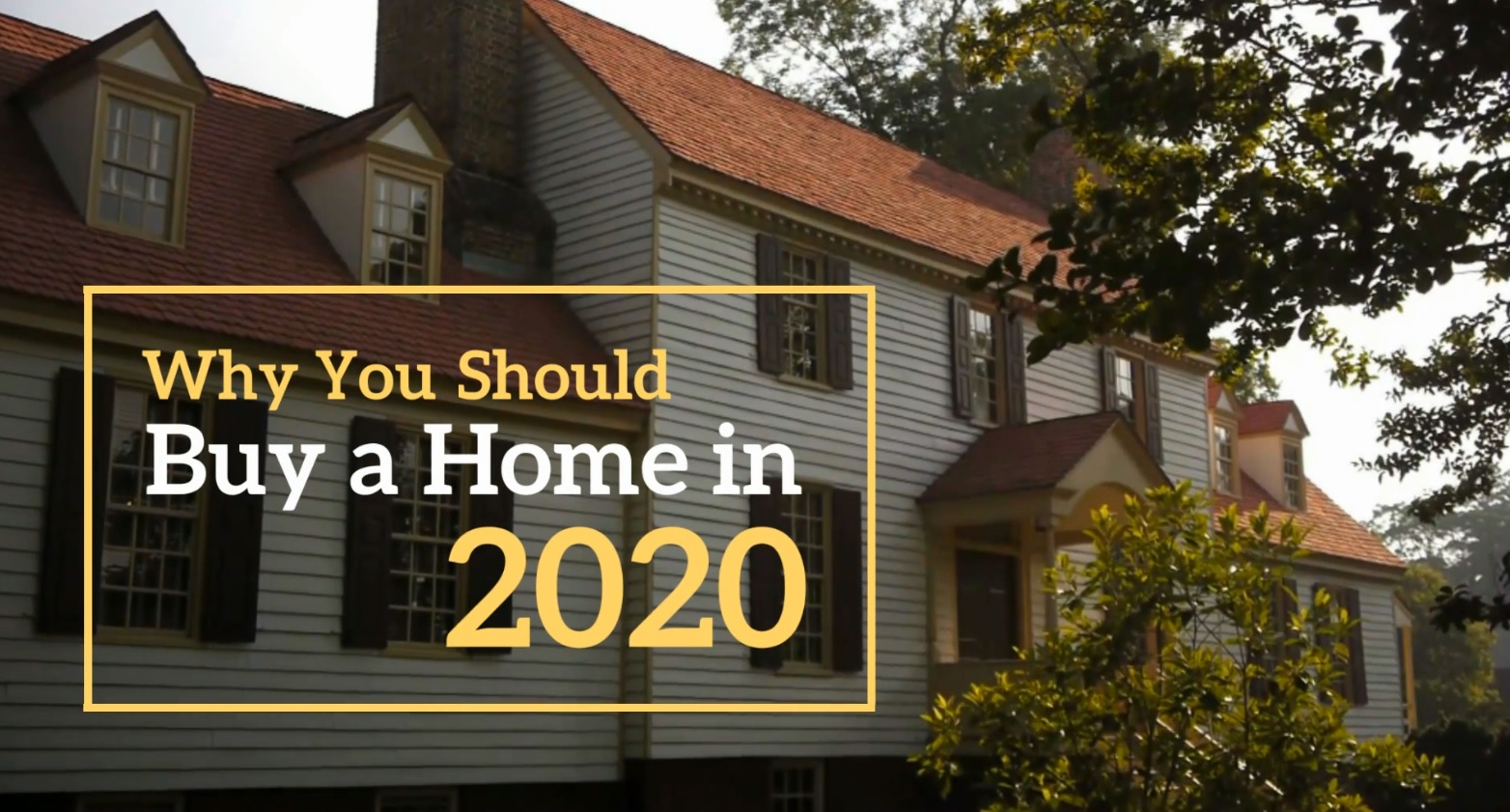 Should You Buy A Home In 2020?