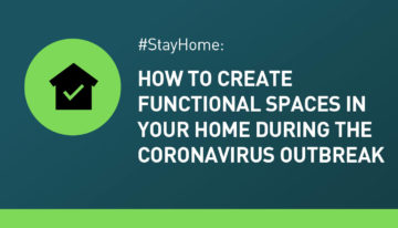 Creating Functional Spaces In Your Home During COVID-19