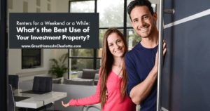 Best Use For Your Rental Property