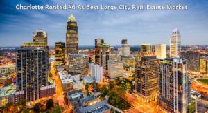 Charlotte Ranked #6 As A Top Large City To Buy A House