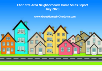 Charlotte Region's Top Selling Neighborhoods In Jly 2020