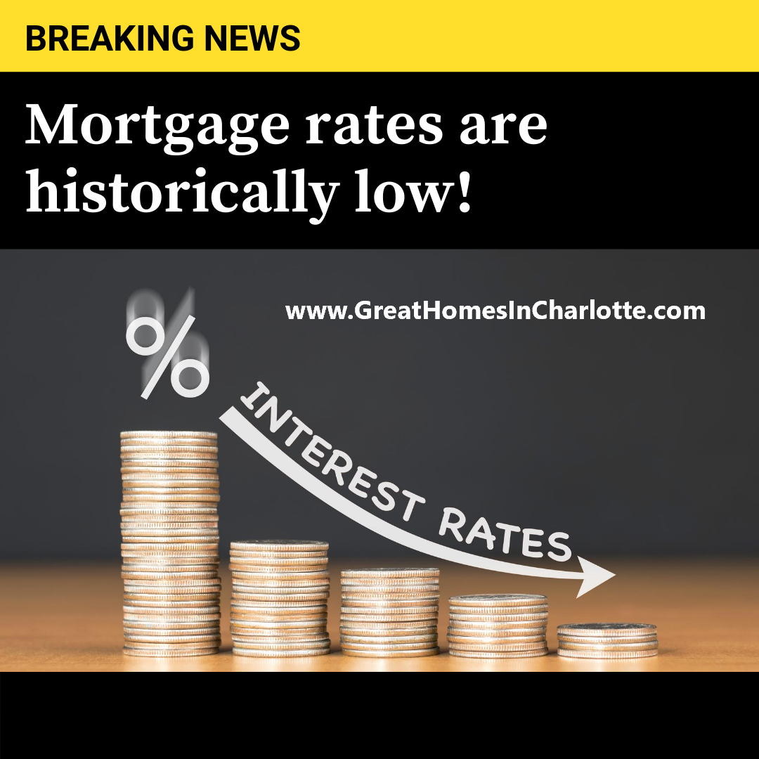 Mortgage Rates Hit Historic Lows
