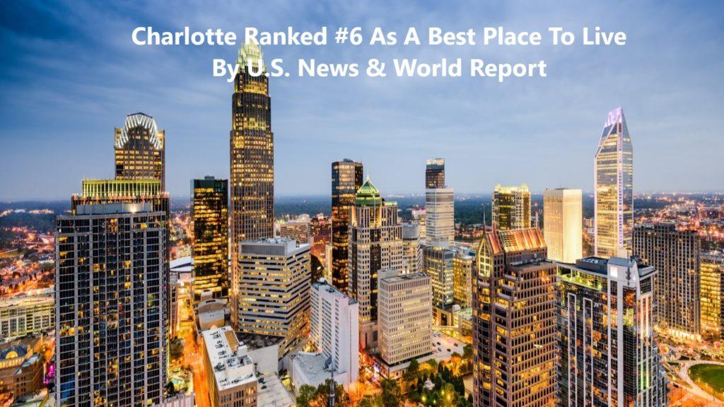 Chrlotte A Top 10 Best Place To Live City