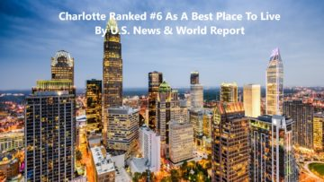 Chrlotte A Top 10 Best Place To Live City