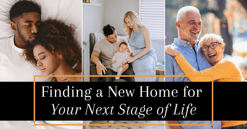 Buying A Home For Each Stage Of Your Life