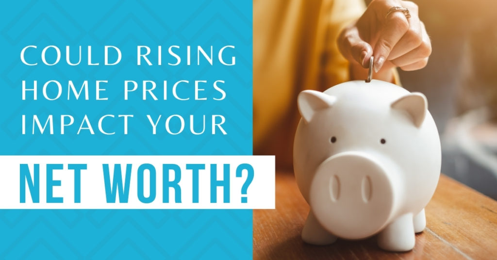 Do Home Prices Impact My Net Worth