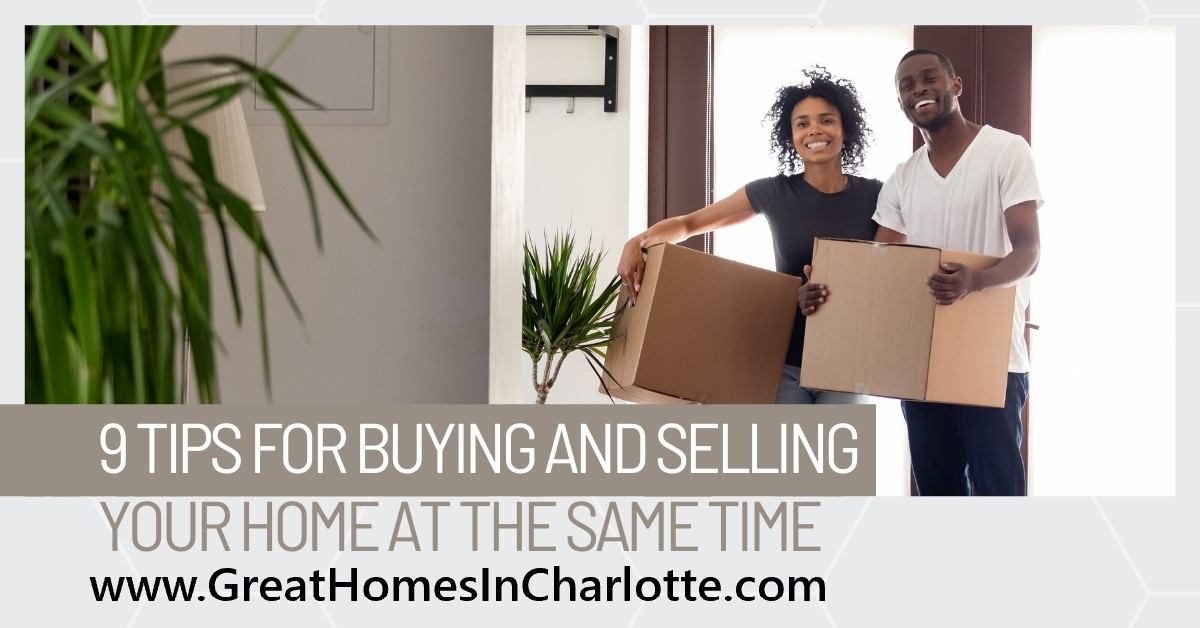 Tips For Buying & Selling A Home At The Same Time
